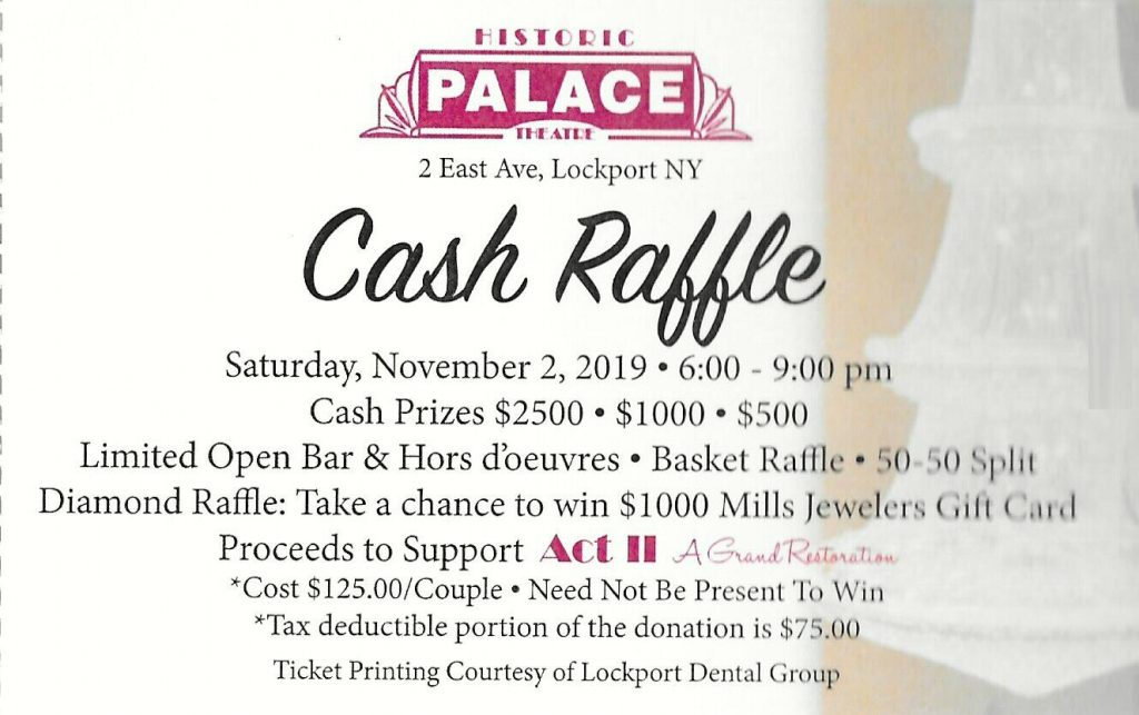 Lockport Palace Theatre Grand Restoration Cash Raffle